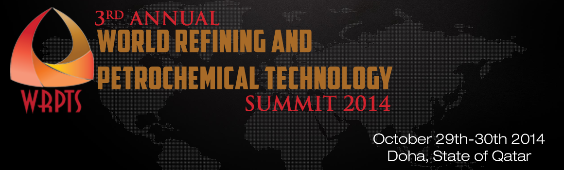 World Refining and Petrochemical Technology Summit 2014